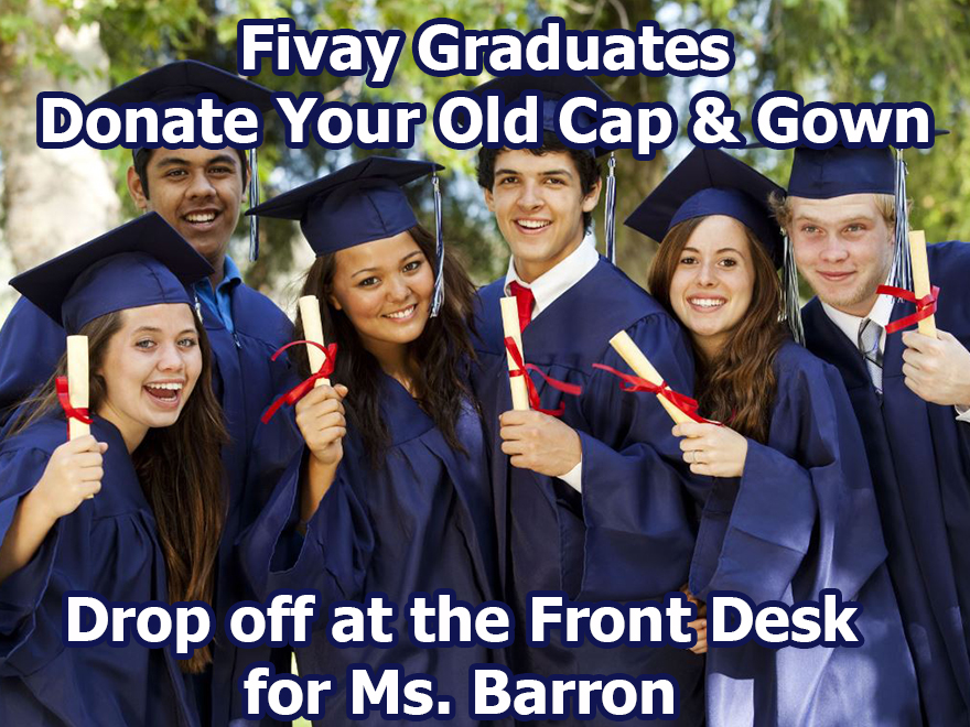 Fivay Graduates – Donate Your Cap and Gown