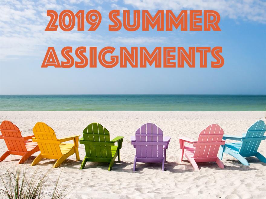 2019 Summer Assignments