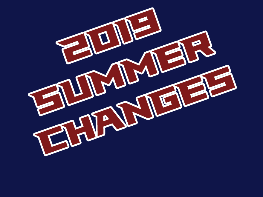 2019 Summer Changes