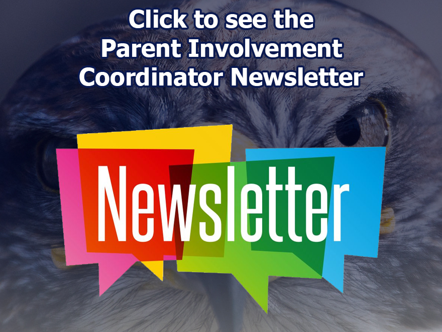 Parent Involvement Coordinator Newsletter